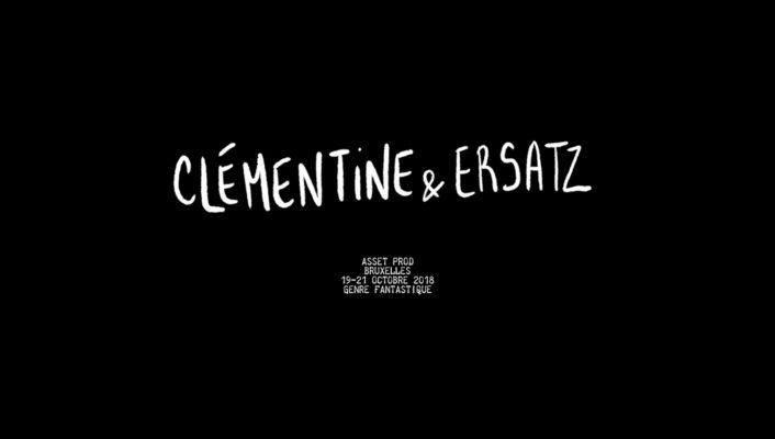 Clémentine & Ersatz