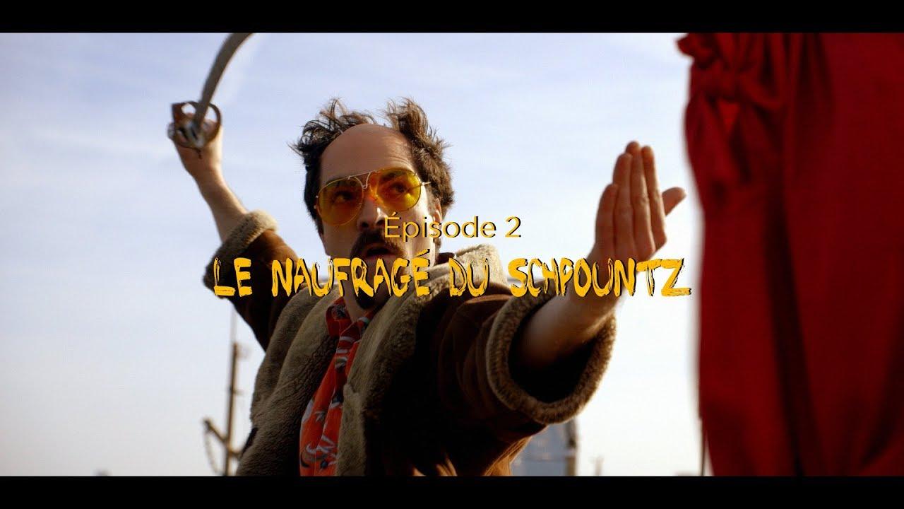 Boldiouk & Bradock S01E02 : Le naufragé du Schpountz