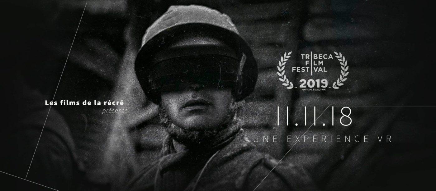 11.11.18 VR Experience sélectionné au Tribeca Film Festival 2019